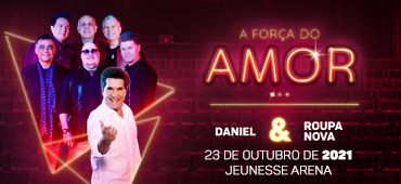Daniel e Roupa Nova - A For�a do Amor